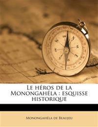 Le héros de la Monongahéla : esquisse historique