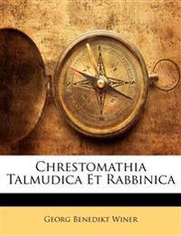 Chrestomathia Talmudica Et Rabbinica