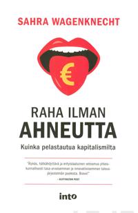 Raha ilman ahneutta