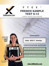 FTCE French Sample Text 6-12 Teacher Certification Exam