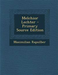 Melchior Lechter - Primary Source Edition
