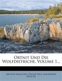 Deutsches Heldenbuch, dritter Teil, Ortnit und die Wolfdietriche, erster Band