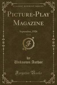 Picture-Play Magazine, Vol. 25