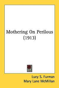 Mothering on Perilous