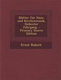 Blätter für Haus- und Kirchenmusik, Siebenter Jahrgang.