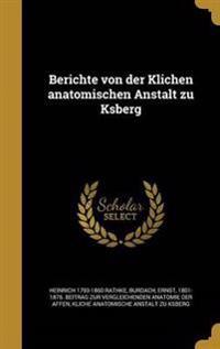 GER-BERICHTE VON DER KLICHEN A