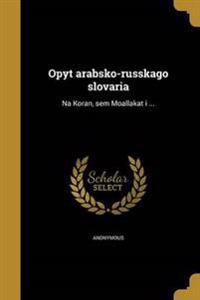 RUS-OPYT ARABSKO-RUSSKAGO SLOV