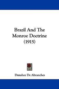 Brazil and the Monroe Doctrine