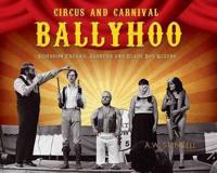Circus and Carnival Ballyhoo
