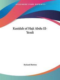 Kasidah of Haji Abdu El-Yezdi, 1924