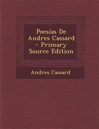 Poesías De Andres Cassard - Primary Source Edition