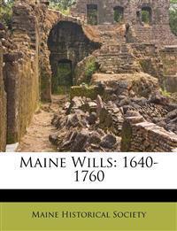 Maine Wills: 1640-1760