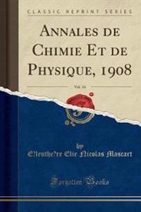 Annales de Chimie Et de Physique, 1908, Vol. 14 (Classic Reprint)