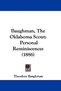 Baughman, the Oklahoma Scout