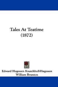 Tales At Teatime (1872)