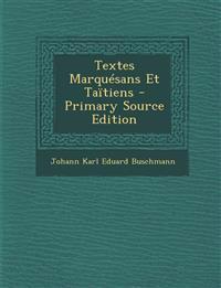 Textes Marquésans Et Taïtiens - Primary Source Edition