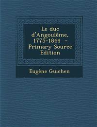 Le duc d'Angoulême, 1775-1844