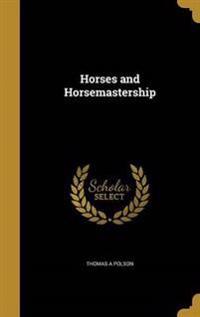HORSES & HORSEMASTERSHIP