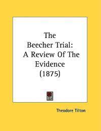 The Beecher Trial