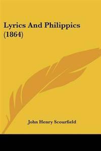 Lyrics and Philippics
