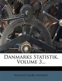 Danmarks Statistik, Volume 3...