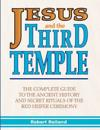 Jesus and the Third Temple