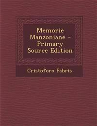 Memorie Manzoniane - Primary Source Edition