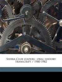 Sierra Club leaders : oral history transcript / 1980-1982 Volume 2