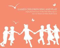 Games children sing and play - singing movement games to play with children