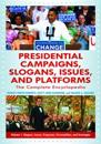 Presidential Campaigns, Slogans, Issues, and Platforms