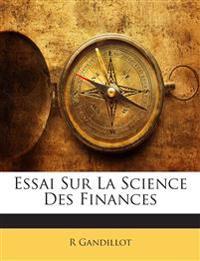 Essai Sur La Science Des Finances
