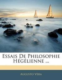 Essais De Philosophie Hégélienne ...