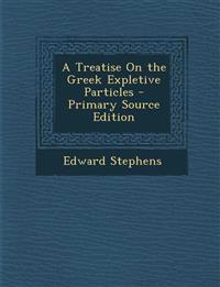 Treatise on the Greek Expletive Particles