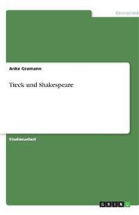 Tieck und Shakespeare