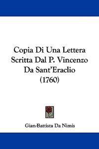 Copia Di Una Lettera Scritta Dal P. Vincenzo Da Sant'Eraclio