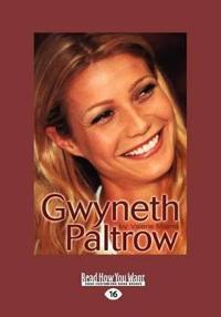 Gwyneth Paltrow (Large Print 16pt)