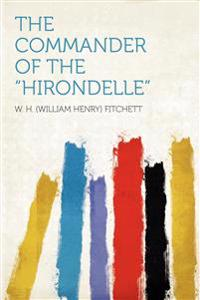 """The Commander of the """"Hirondelle"""""""