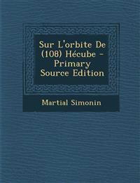 Sur L'Orbite de (108 Hecube
