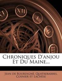 Chroniques D'anjou Et Du Maine...