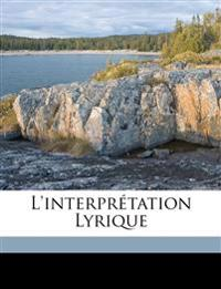 L'interprétation lyrique