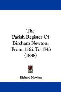 The Parish Register of Bircham Newton