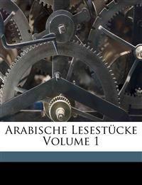 Arabische Lesestücke Volume 1