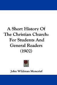 A Short History of the Christian Church