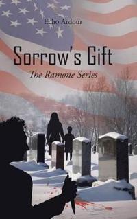 Sorrow's Gift