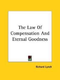 The Law of Compensation and Eternal Goodness