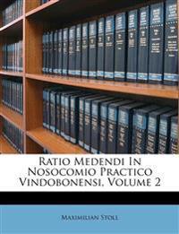 Ratio Medendi In Nosocomio Practico Vindobonensi, Volume 2
