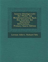 Inneres Gleichgewicht Der Pfeiler Aus Metallconstruction Nach Den Gesetzen Der Elastischen Deformation...