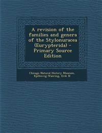 A revision of the families and genera of the Stylonuracea (Eurypterida) - Primary Source Edition