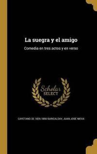 SPA-SUEGRA Y EL AMIGO