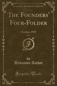The Founders' Four-Folder, Vol. 2